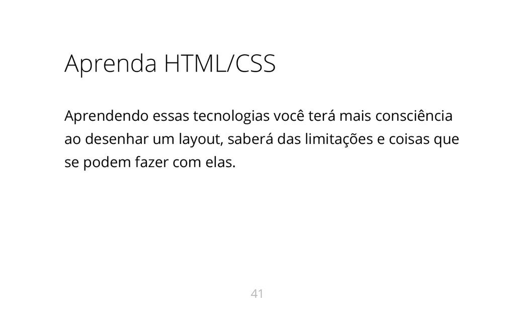 Aprenda HTML/CSS Aprendendo essas tecnologias v...