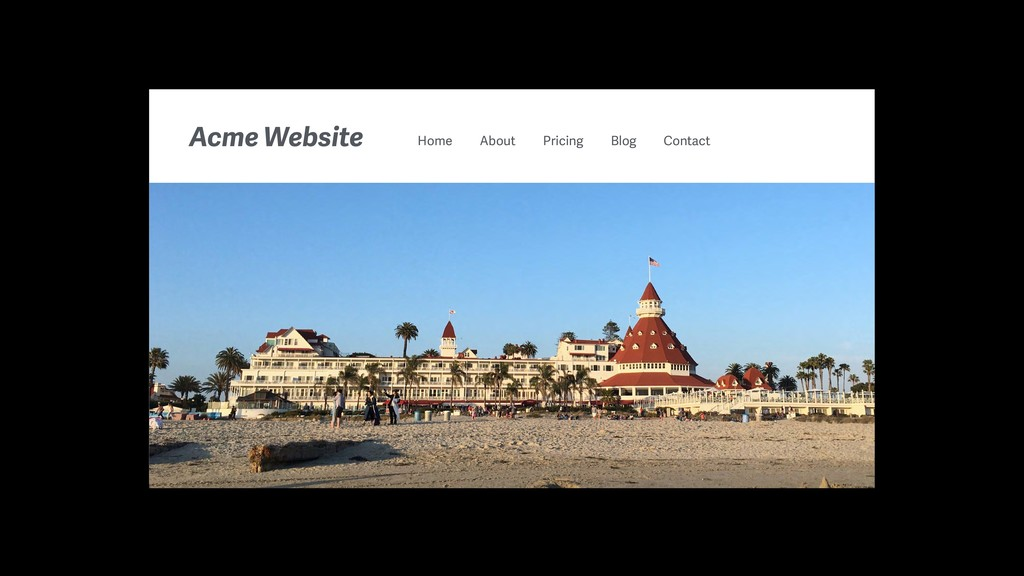 Acme Website Home About Pricing Blog Contact