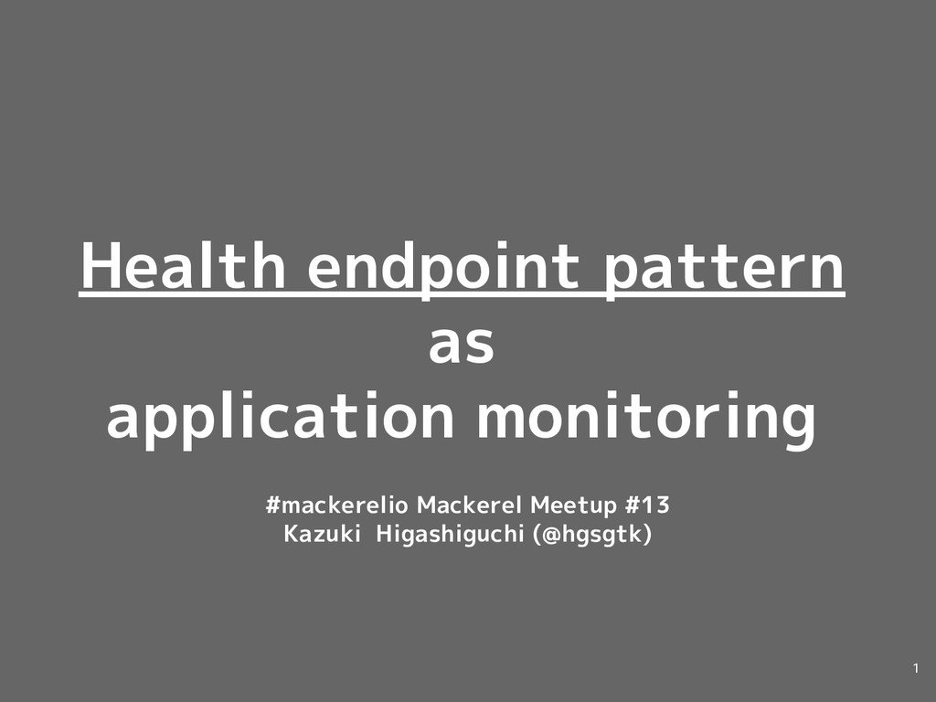 Health endpoint pattern as application monitori...