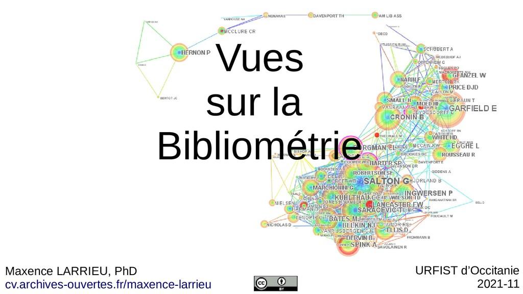 Vues sur la Bibliométrie ENSSIB, 2021 UE enseig...