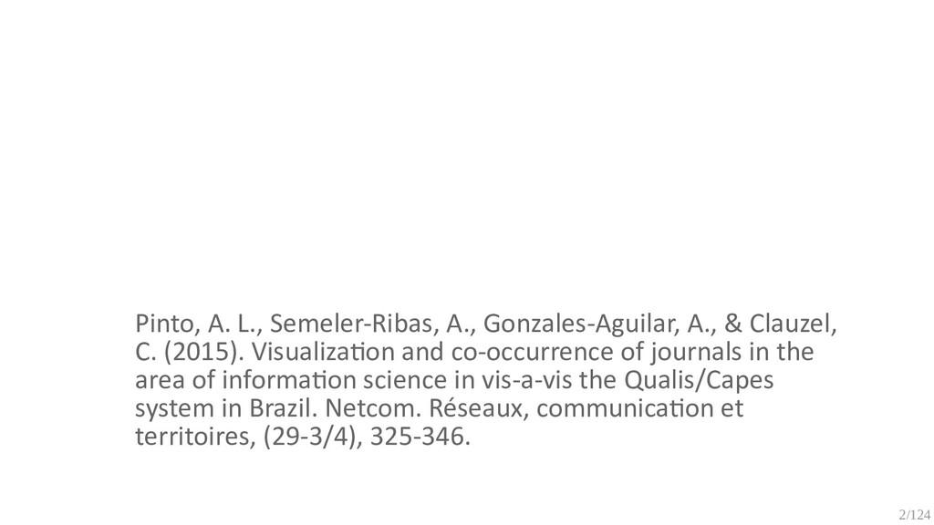 2/125 Pinto, A. L., Semeler-Ribas, A., Gonzales...