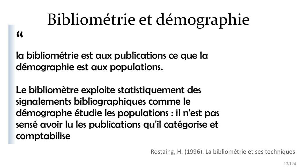 """13/125 """" la bibliométrie est aux publications c..."""