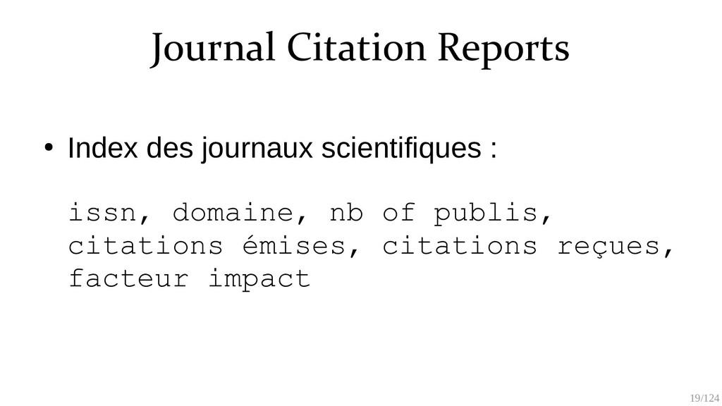 19/125 Journal Citation Reports ● Index des jou...