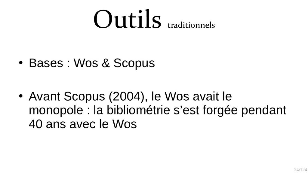 24/125 Outils traditionnels ● Bases : Wos & Sco...