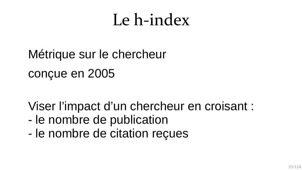 55/125 Le h-index Le nombre n de publications q...