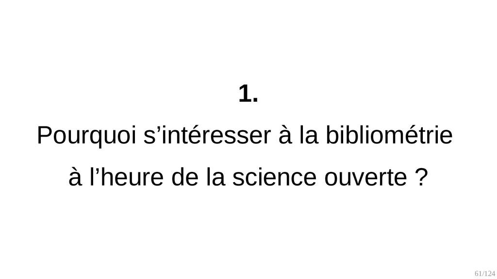 61/125 1. L'évaluation bibliométrique de la rec...