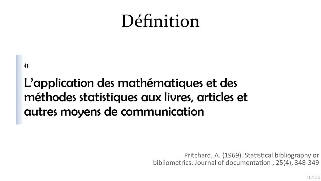 10/125 Définition Pritchard, A. (1969). Statist...