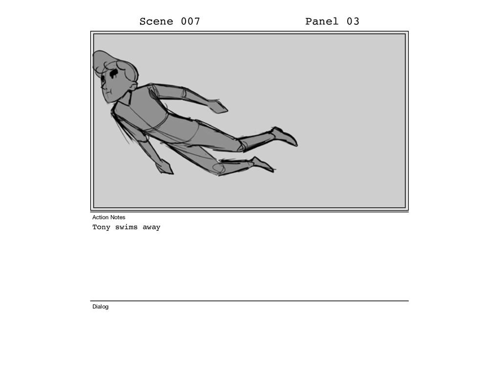 Tony swims away Scene 007 Panel 03 Dialog Actio...