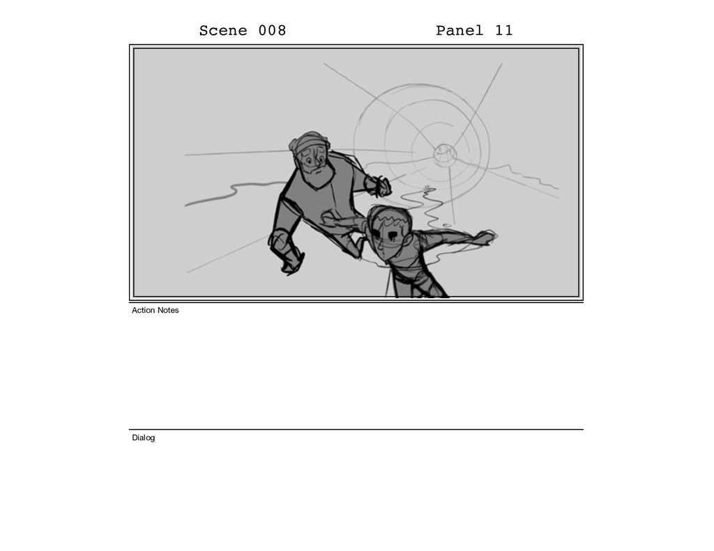 Scene 008 Panel 11 Dialog Action Notes