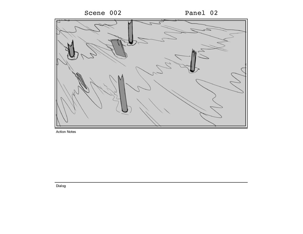 Scene 002 Panel 02 Dialog Action Notes