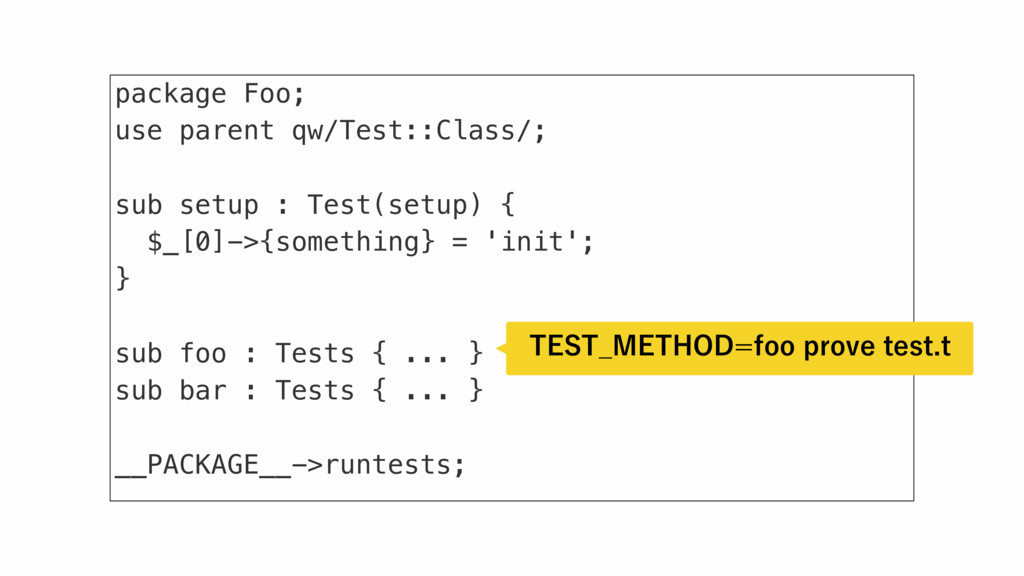 package Foo; use parent qw/Test::Class/; sub se...