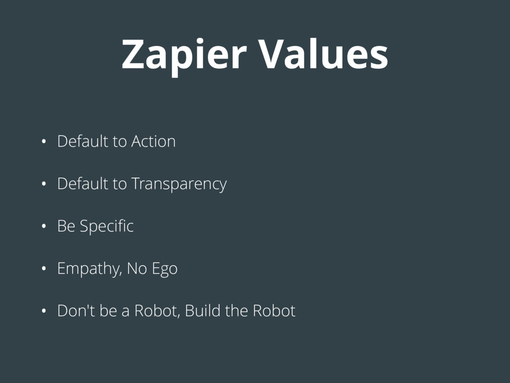 Zapier Values • Default to Action • Default to ...