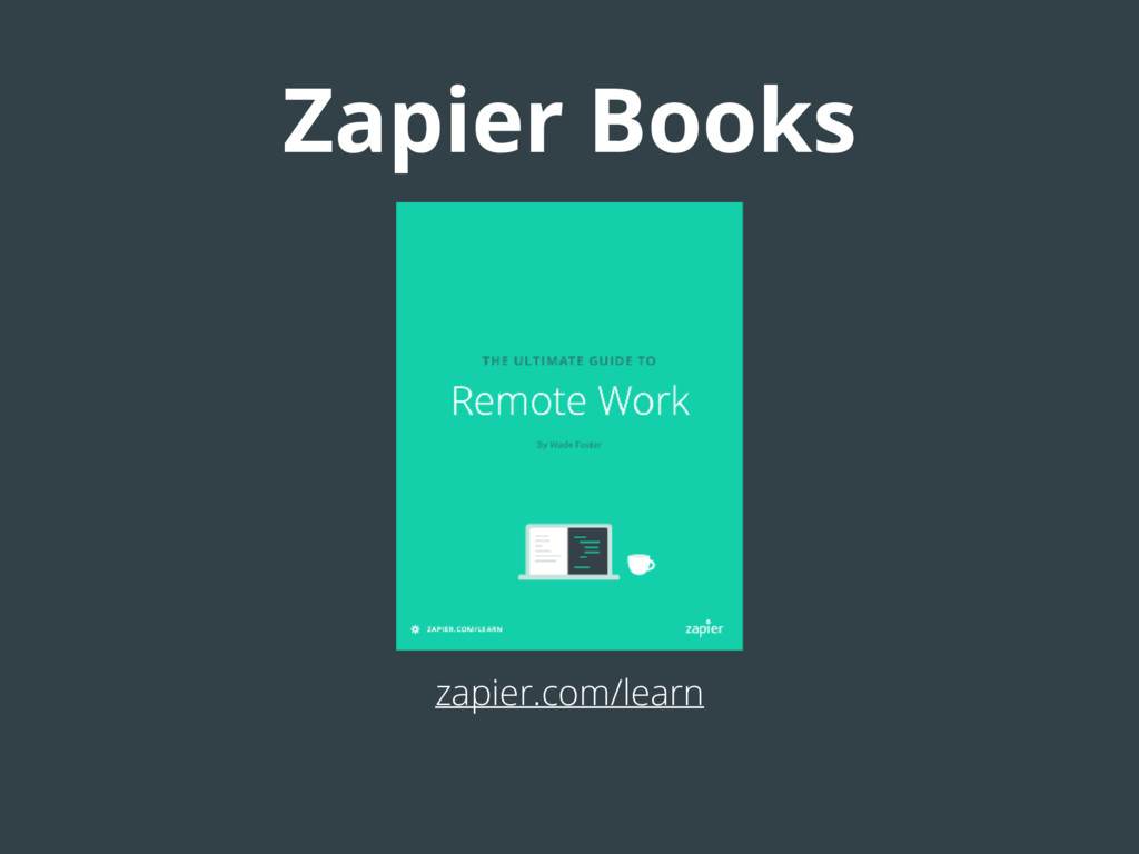 Zapier Books zapier.com/learn