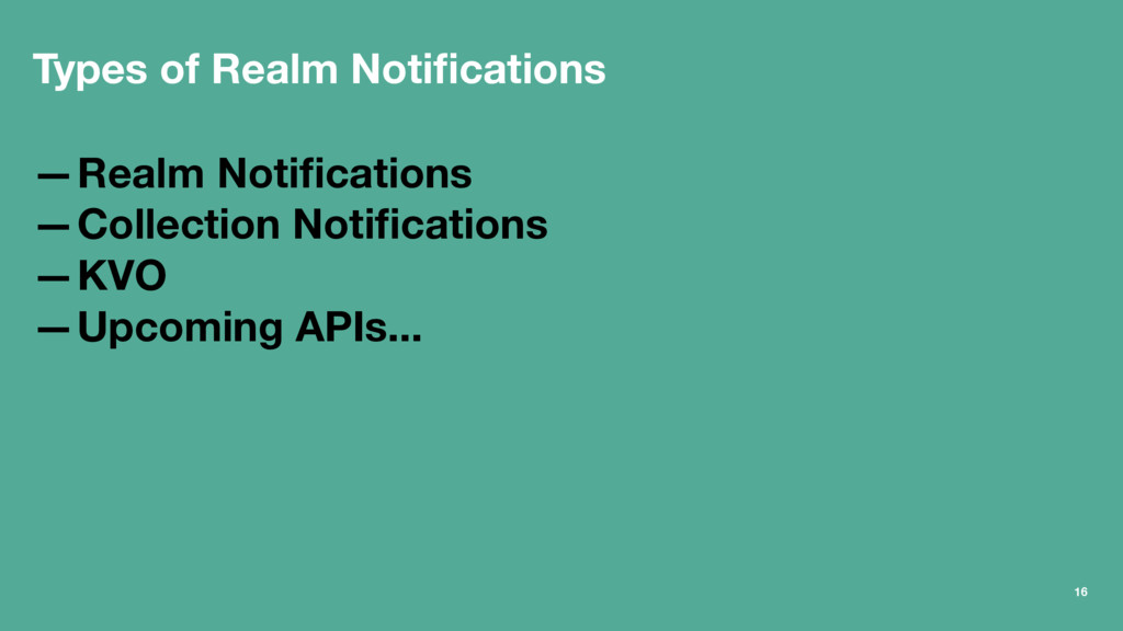 Types of Realm Notifications —Realm Notifications...