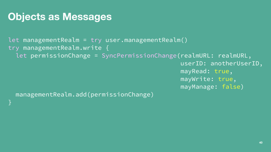 Objects as Messages let managementRealm = try u...