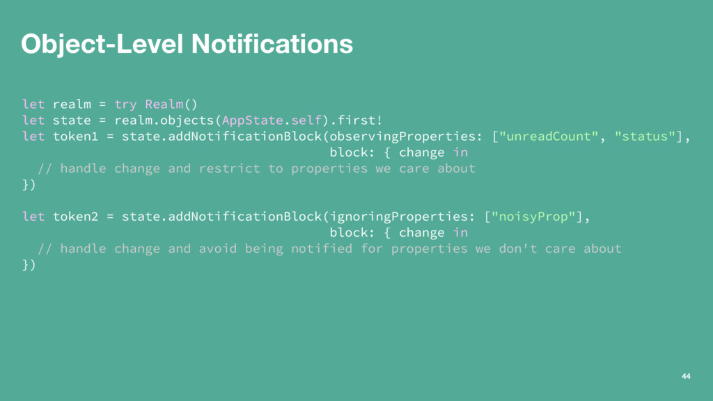 Object-Level Notifications let realm = try Realm...