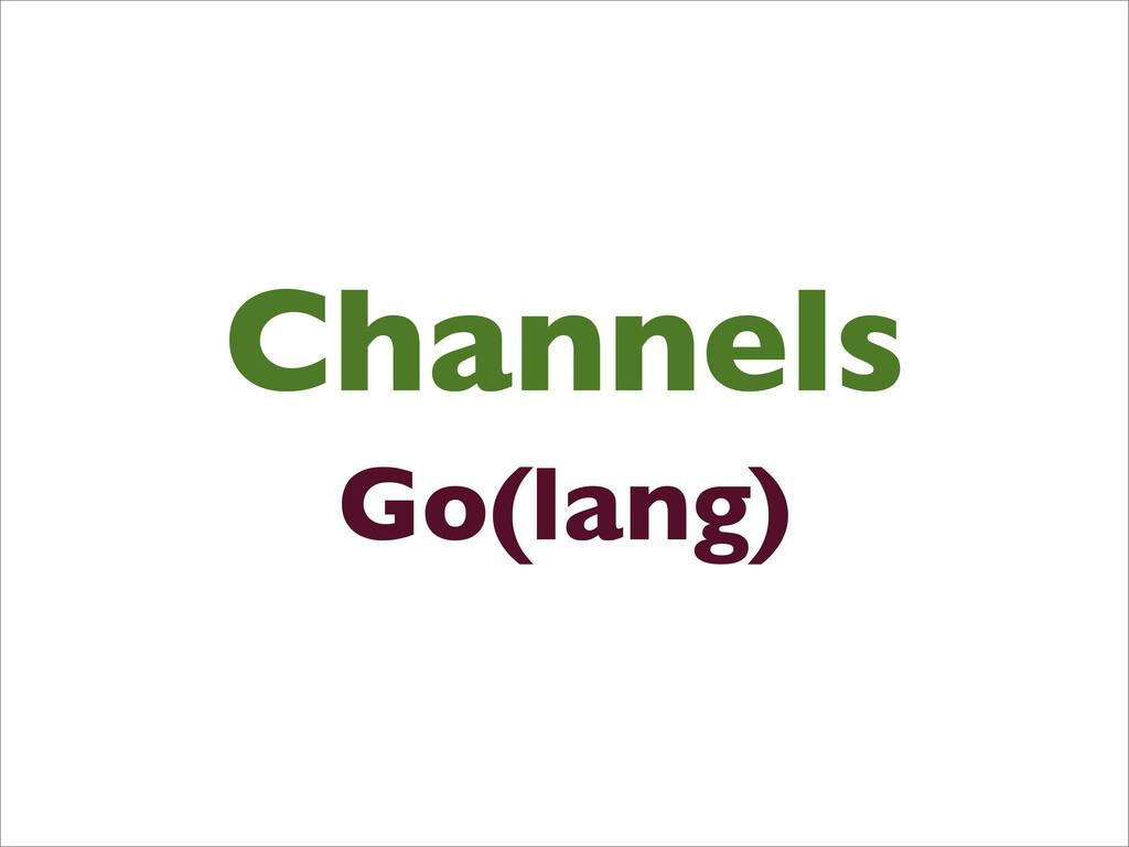 Channels Go(lang)