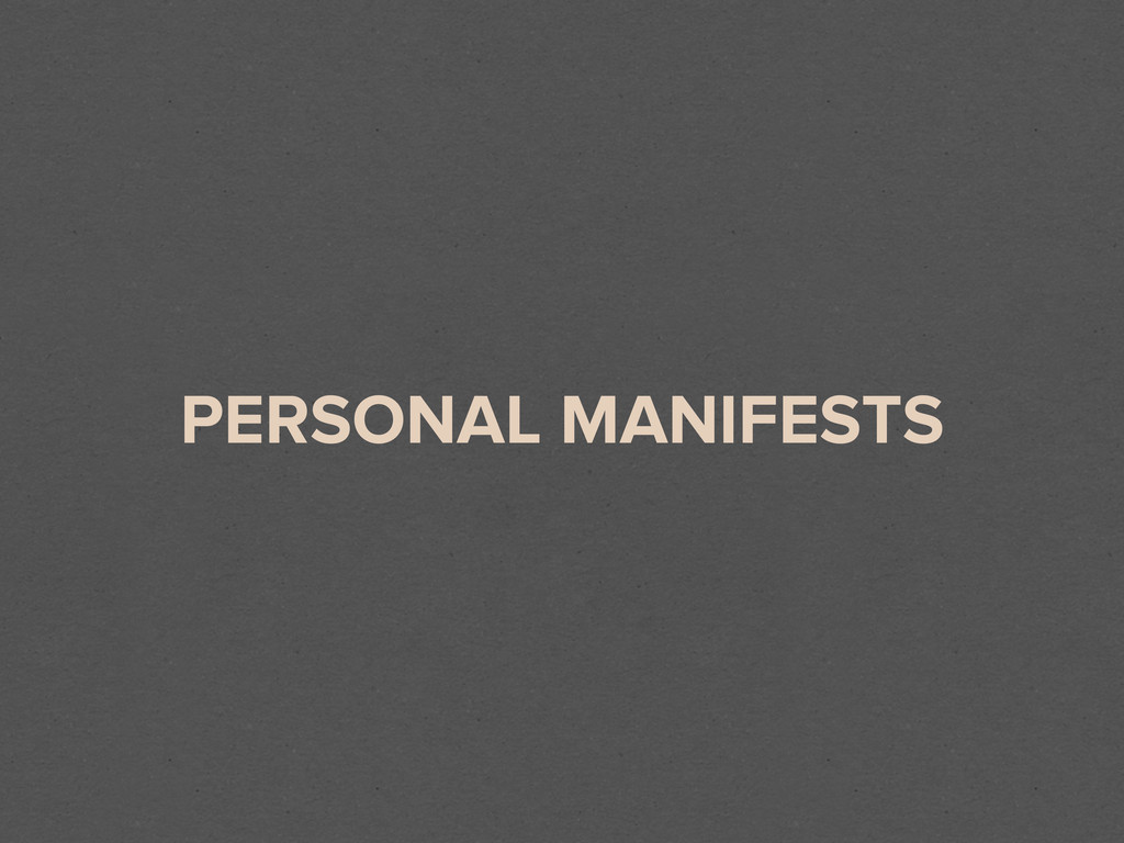 PERSONAL MANIFESTS