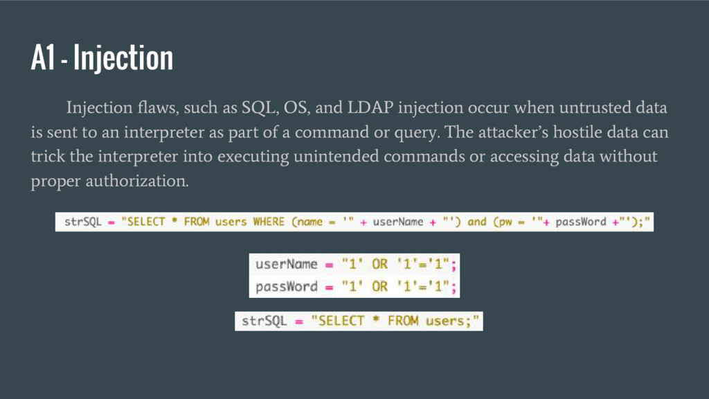 A1 – Injection Injection flaws, such as SQL, OS...