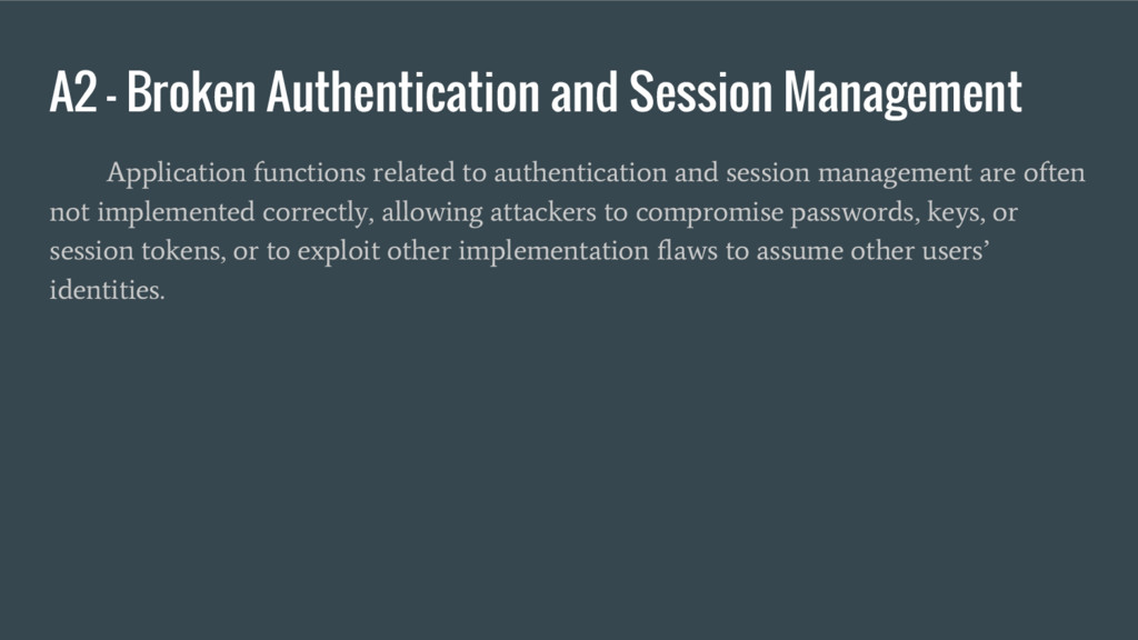 A2 – Broken Authentication and Session Manageme...