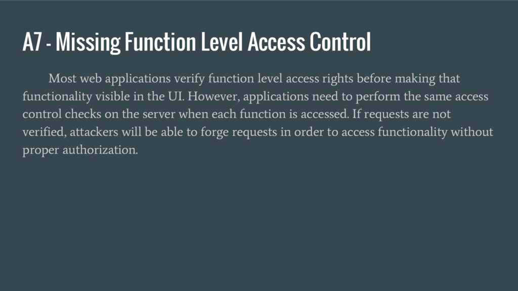 A7 – Missing Function Level Access Control Most...