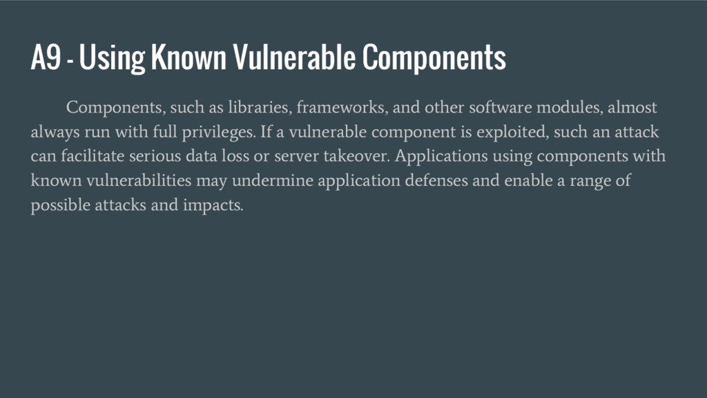 A9 – Using Known Vulnerable Components Componen...