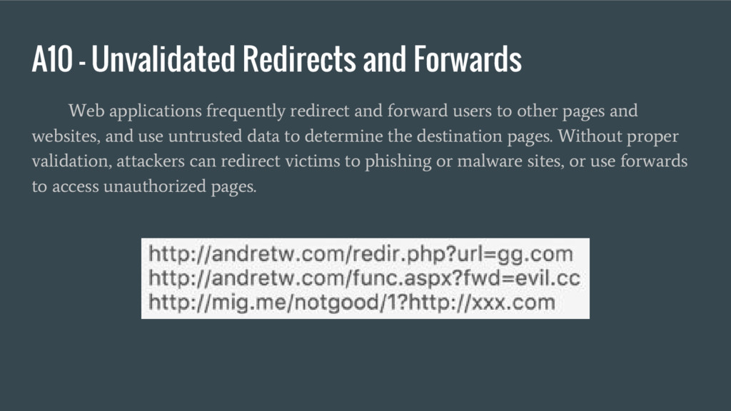 A10 – Unvalidated Redirects and Forwards Web ap...