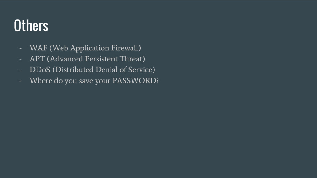 Others - WAF (Web Application Firewall) - APT (...