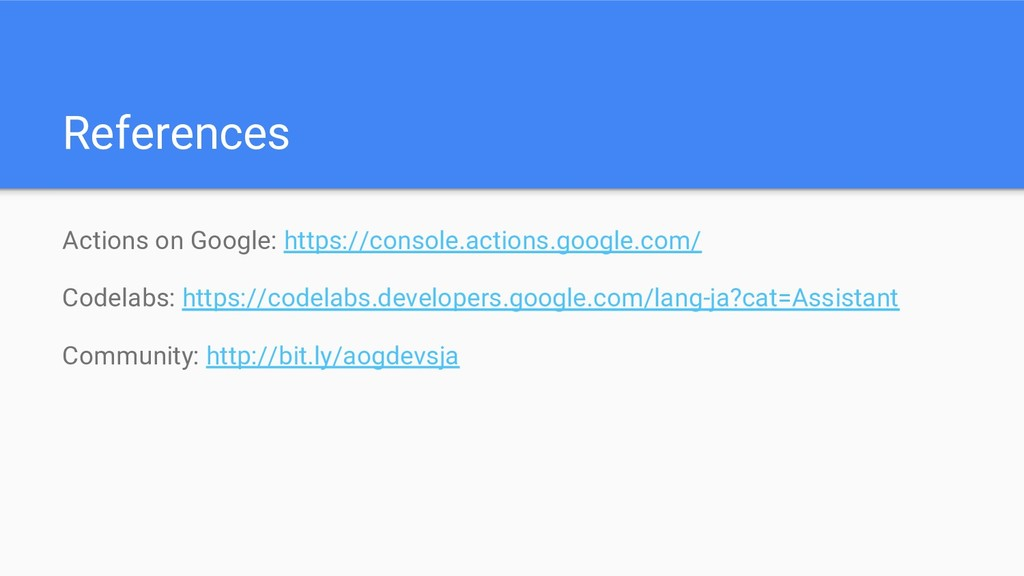 References Actions on Google: https://console.a...
