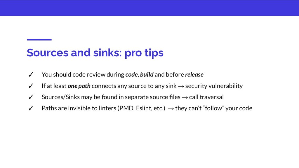 Sources and sinks: pro tips ✓ You should code r...