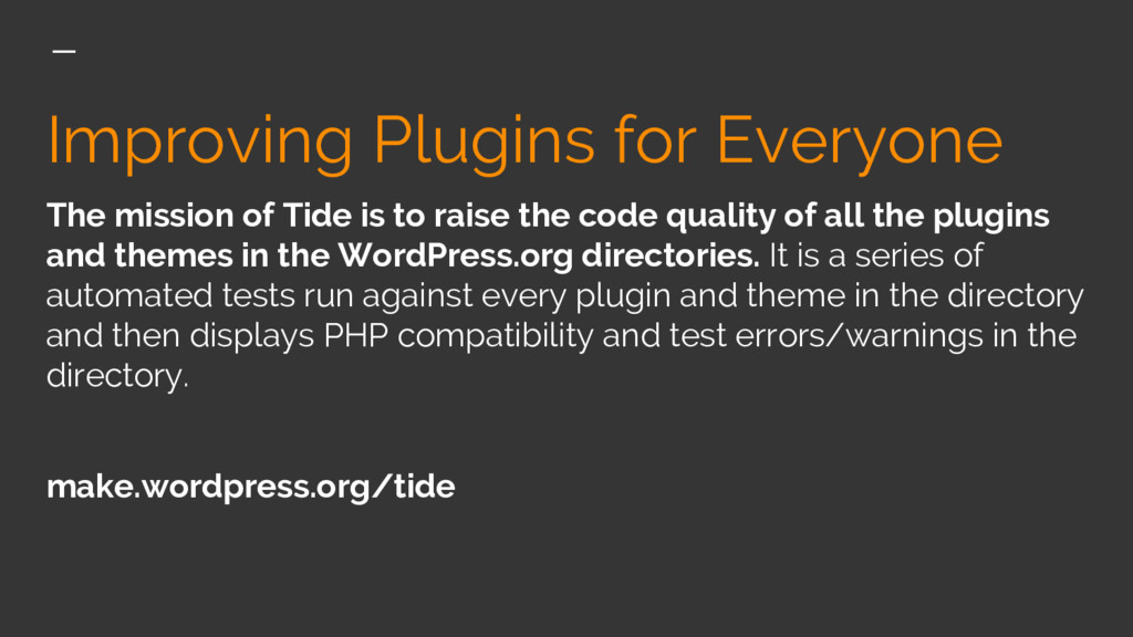 Improving Plugins for Everyone The mission of T...