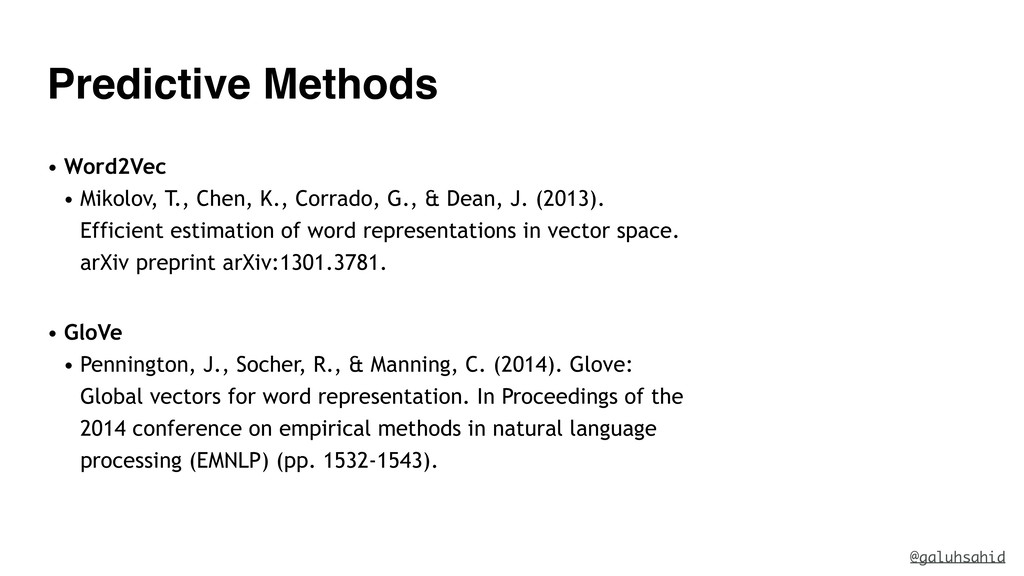 Predictive Methods • Word2Vec • Mikolov, T., Ch...
