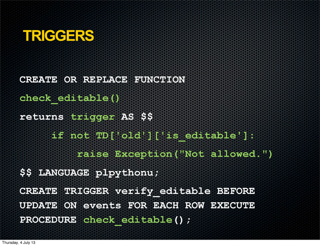 TRIGGERS CREATE OR REPLACE FUNCTION check_edita...