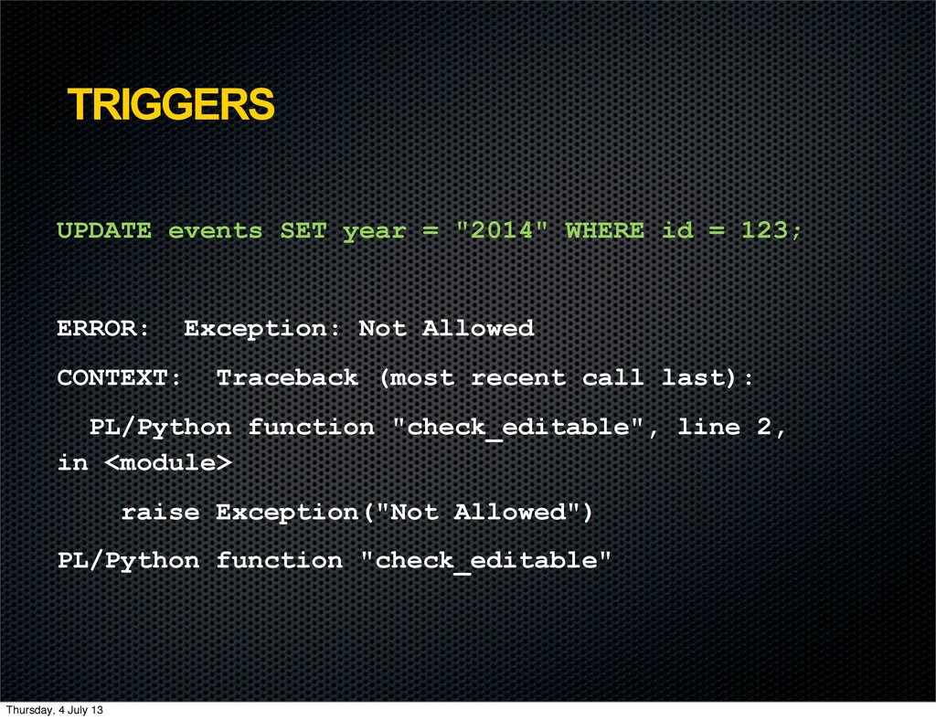 "TRIGGERS UPDATE events SET year = ""2014"" WHERE ..."