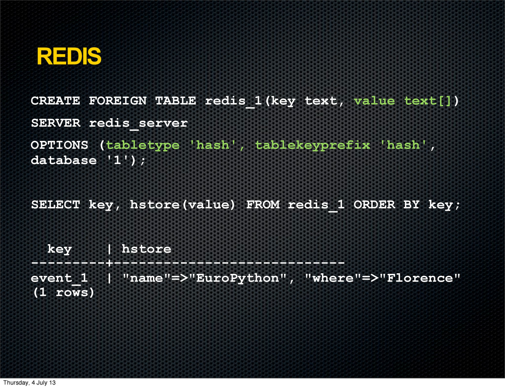 REDIS CREATE FOREIGN TABLE redis_1(key text, va...