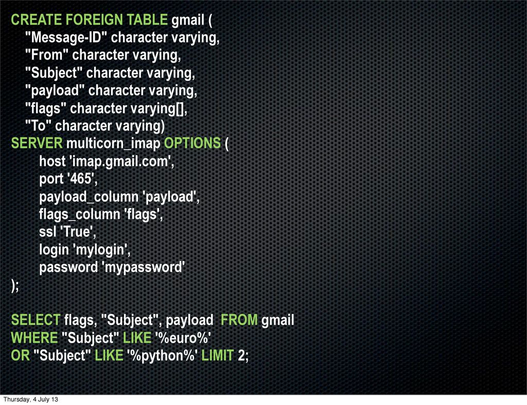 "CREATE FOREIGN TABLE gmail ( ""Message-ID"" chara..."