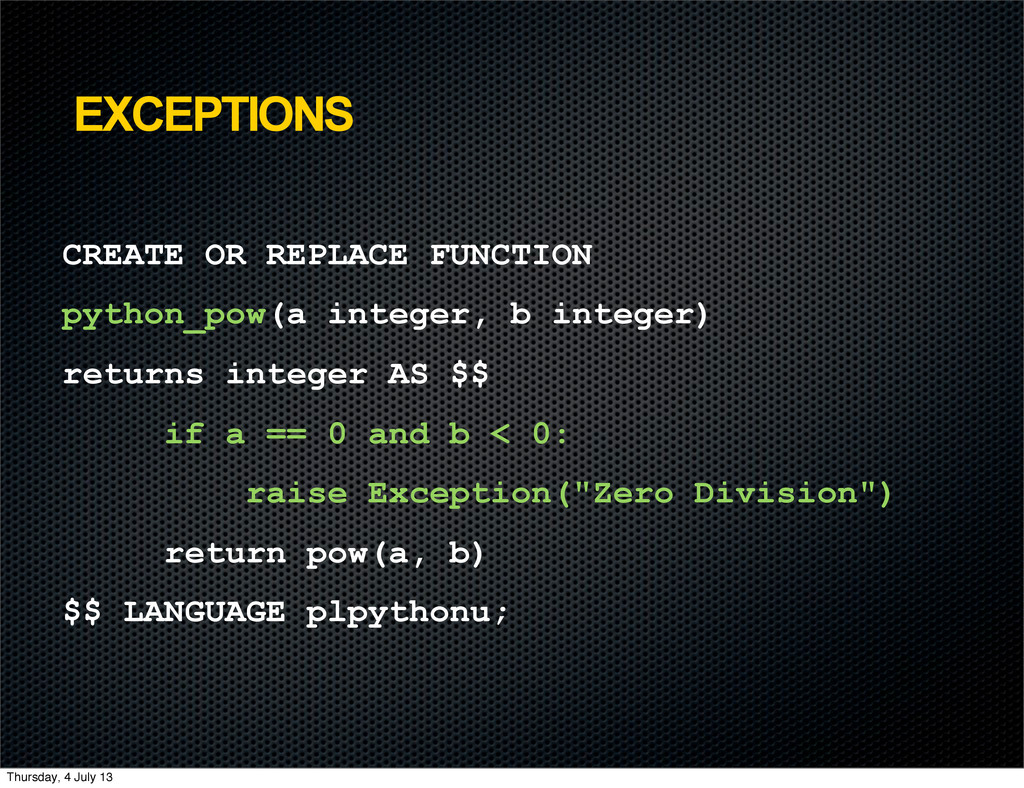 EXCEPTIONS CREATE OR REPLACE FUNCTION python_po...