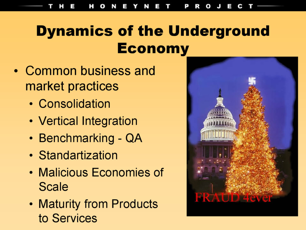Dynamics of the Underground Economy • Common bu...