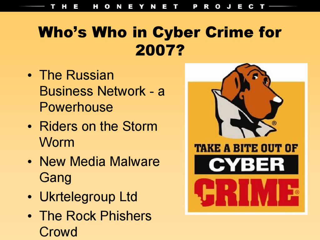 Who's Who in Cyber Crime for 2007? • The Russia...