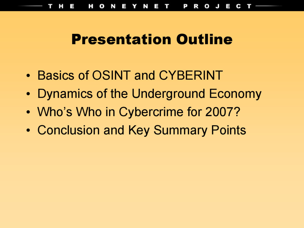Presentation Outline • Basics of OSINT and CYBE...