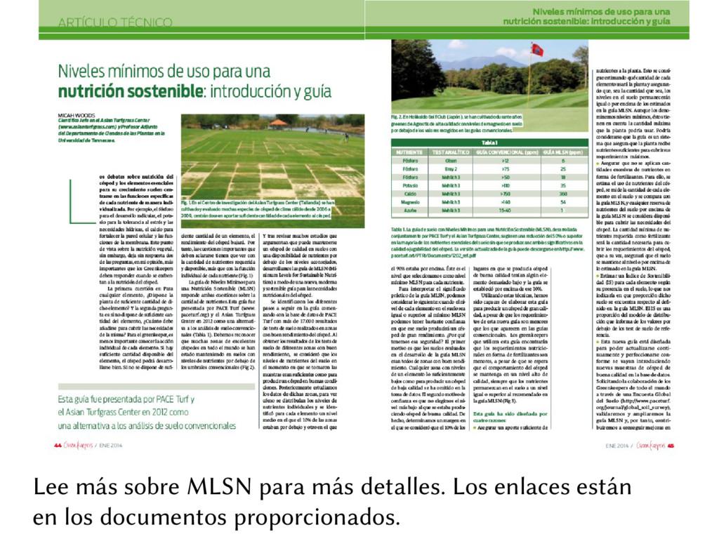 Lee más sobre MLSN para más detalles. Los enlac...