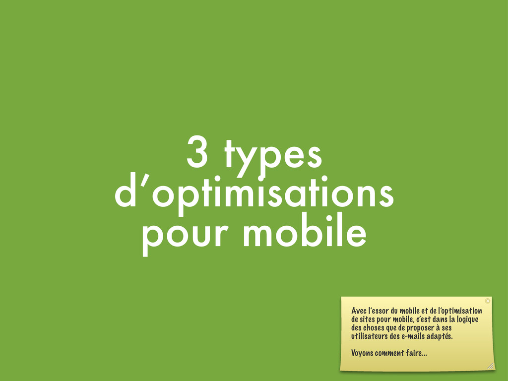 3 types d'optimisations pour mobile Avec l'esso...