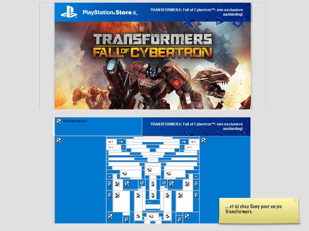 ... et ici chez Sony pour un jeu Transformers.