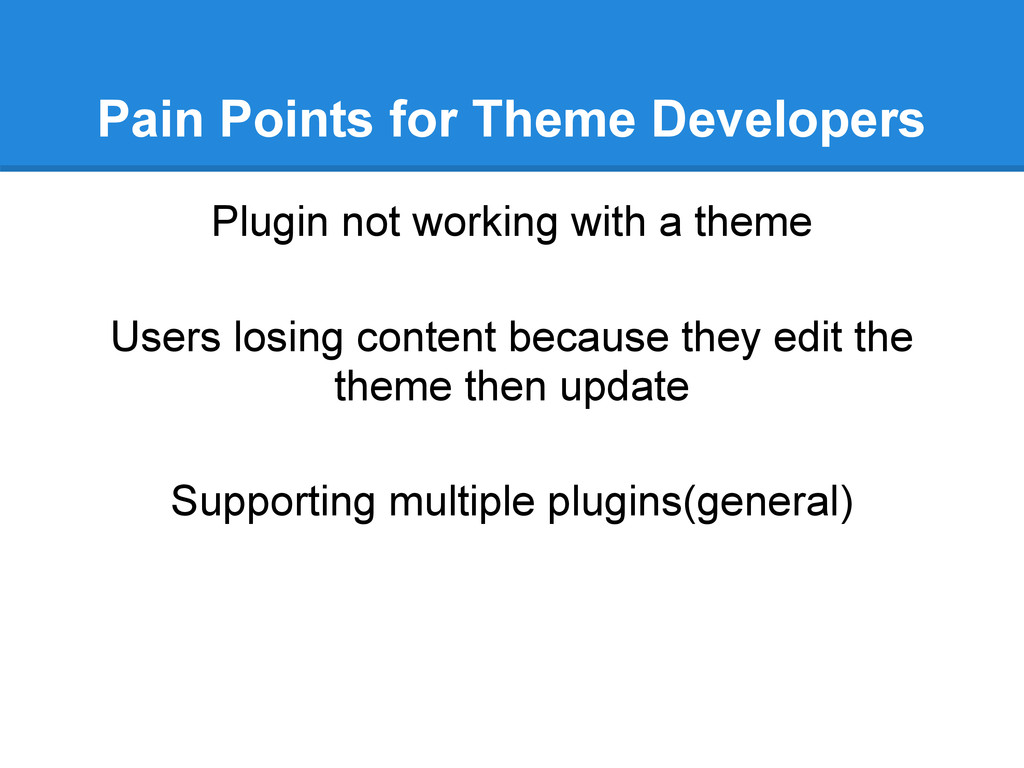 Pain Points for Theme Developers Plugin not wor...