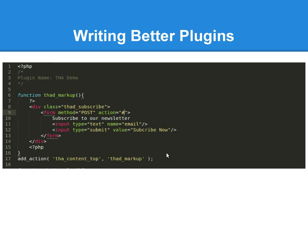 Writing Better Plugins