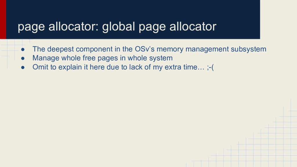 page allocator: global page allocator ● The dee...