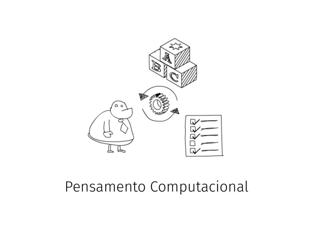 Pensamento Computacional