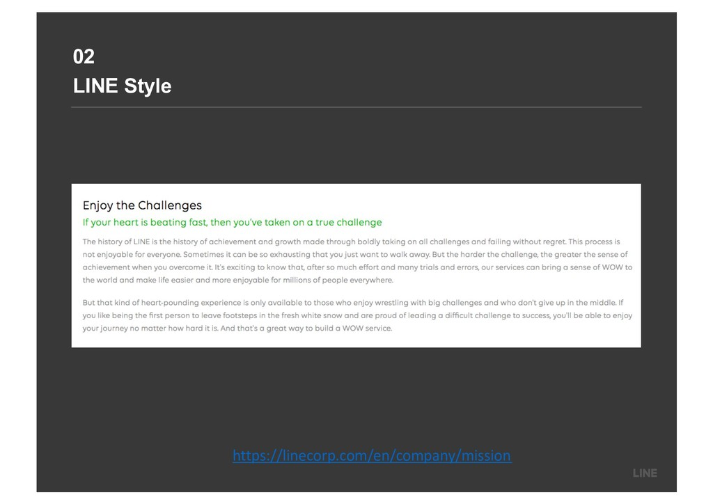 02 LINE Style https://linecorp.com/en/company/m...
