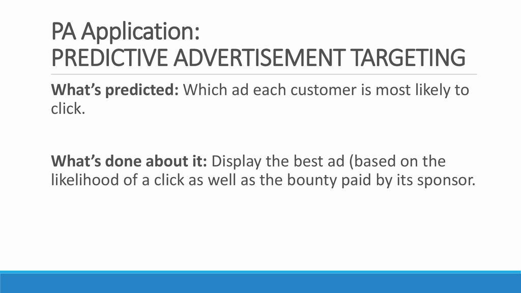 PA Application: PREDICTIVE ADVERTISEMENT TARGET...