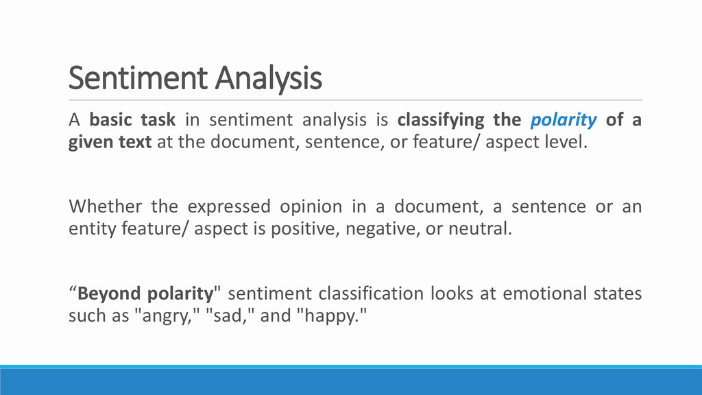 Sentiment Analysis A basic task in sentiment an...